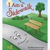 I Am a Sidewalk
